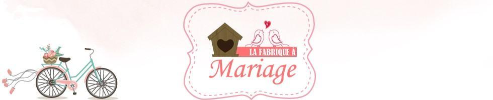 La Fabrique à Mariage
